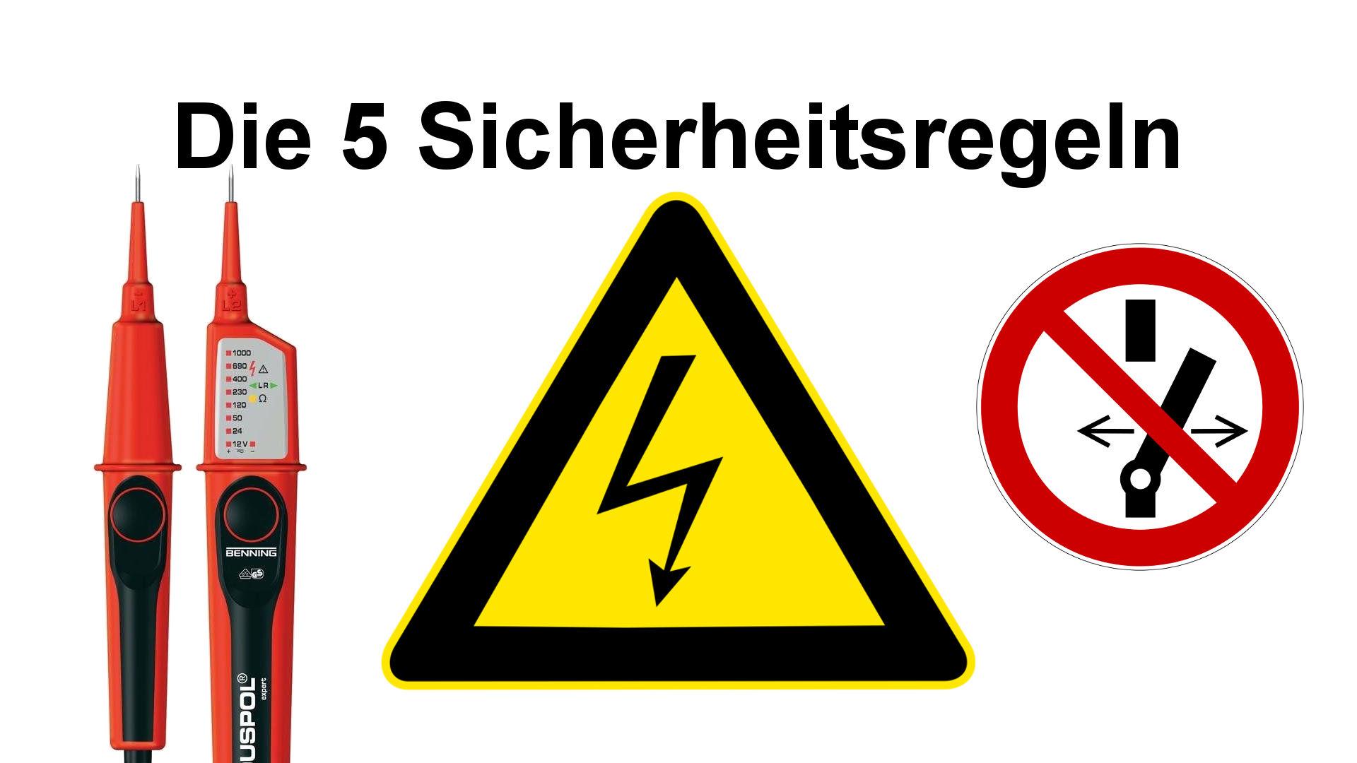 5 Sicherheitsregeln